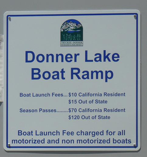 Donner Lake Boat Ramp Costs for 2011 at Donner Lake in Truckee, California